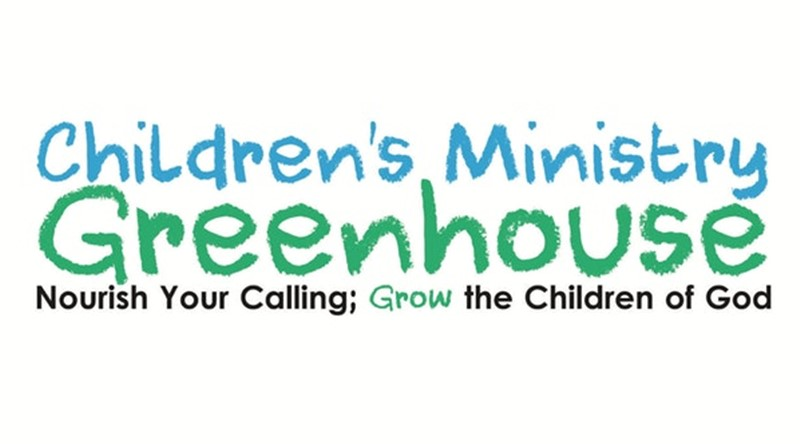 Children's Ministry Greenhouse
